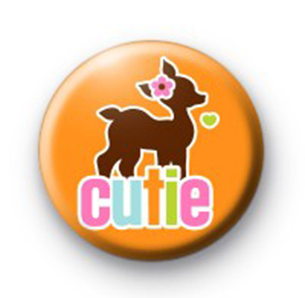Cutie Fawn Badge