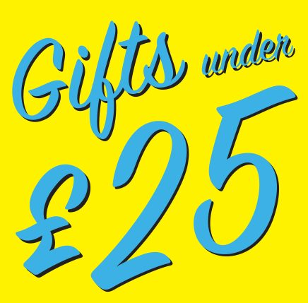 Gifts under ...... £25